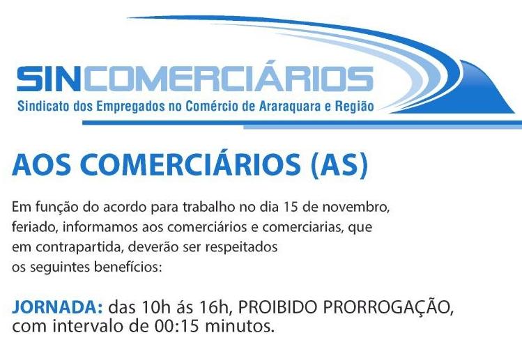 Em função do acordo para trabalho no dia 15 de novembro