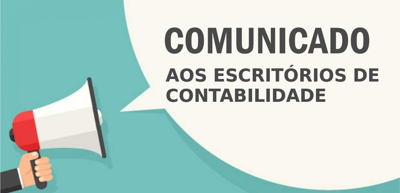 Comunicado aos Escritórios de Contabilidade